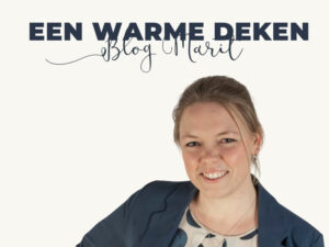 Een warme deken Blog Marit