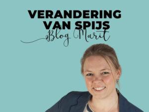 Blog Marit Verandering van spijs