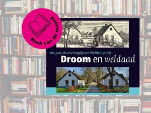 Droom en Weldaad Boek van de maand