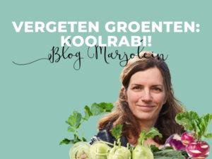 Blog Marjolein vergeten groentenKoolrabi